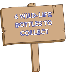 6 wild-life bottles to collect